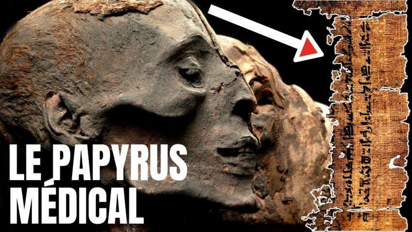 DÉCOUVERTE en ÉGYPTE d'un PAPYRUS MÉDICAL