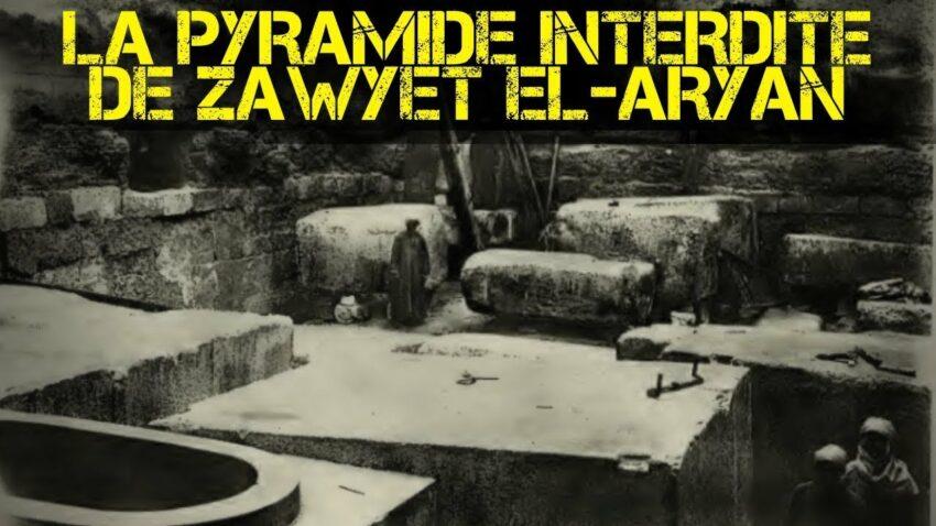 La Pyramide Interdite de Zawyet el-Aryan en Égypte