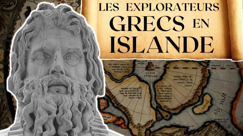 Les Explorateurs Grecs sont-ils allés jusqu'en Islande ?